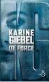 Couverture De force Editions Belfond 2016