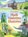 Couverture Huit histoires illustrées Editions Usborne 2016