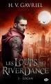 Couverture Les loups de Riverdance, tome 3 : Logan Editions Milady (Bit-lit) 2016
