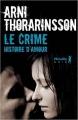 Couverture Le crime : Histoire d'amour Editions Métailié (Noir) 2016