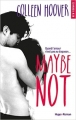 Couverture Maybe not Editions Hugo & cie (New romance) 2016