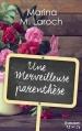 Couverture Une merveilleuse parenthèse Editions Harlequin (HQN) 2016