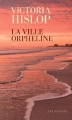 Couverture La Ville orpheline Editions Audiolib 2015