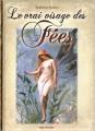 Couverture Le vrai visage des fées Editions Desinge & Hugo & Cie 2013