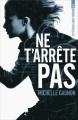 Couverture Expérience Noa Torson, tome 1 : Ne t'arrête pas Editions France loisirs 2012