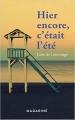 Couverture Hier encore, c'était l'été Editions Mazarine 2016