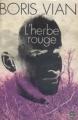 Couverture L'herbe rouge Editions Le Livre de Poche 1962