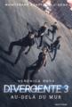 Couverture Divergent / Divergente / Divergence, tome 3 : Allégeance / Au-delà du mur Editions Nathan 2016