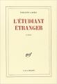 Couverture L'étudiant étranger Editions Gallimard  (Blanche) 1986