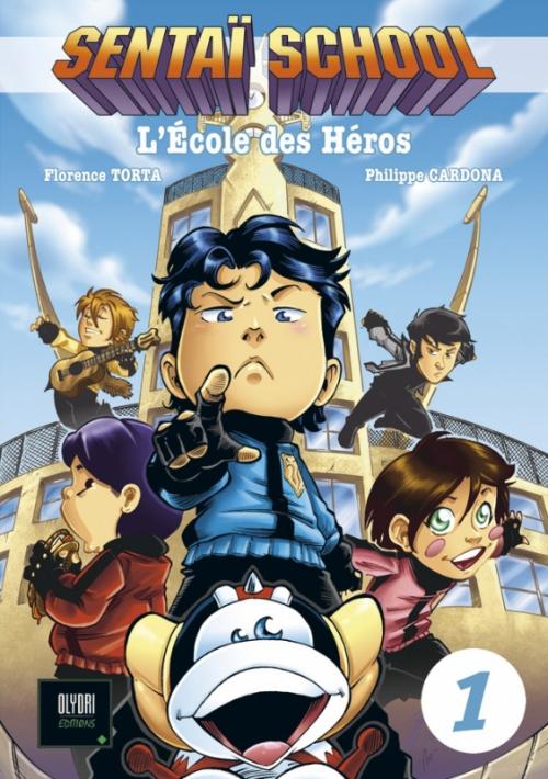 Couverture Sentaï school : L'école des héros, tome 1