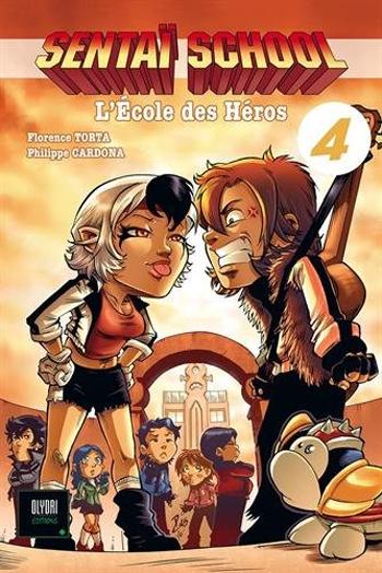 Couverture Sentaï school, l'école des héros, tome 4
