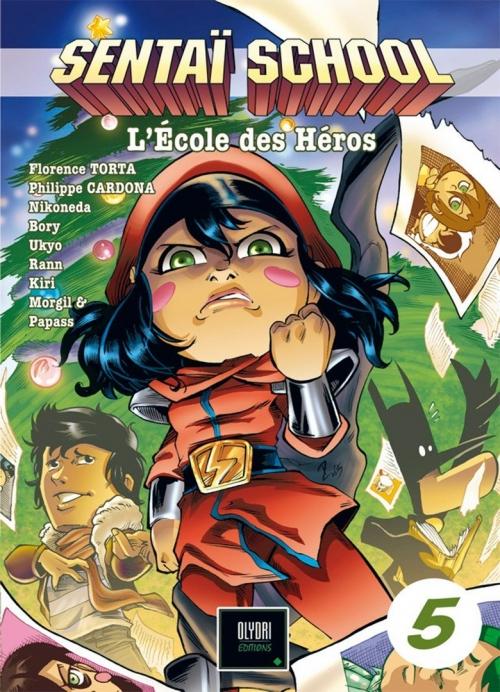 Couverture Sentaï school : L'école des héros, tome 5