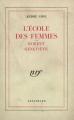 Couverture L'école des femmes : Robert, Geneviève Editions Gallimard  (Blanche) 1929