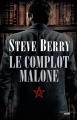 Couverture Cotton Malone, tome 10 : Le Complot Malone Editions Cherche Midi 2015