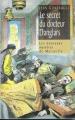 Couverture Le secret du docteur Danglars Editions France Loisirs 2005