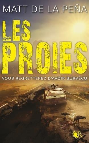 Couverture Les Vivants, tome 2 : Les proies