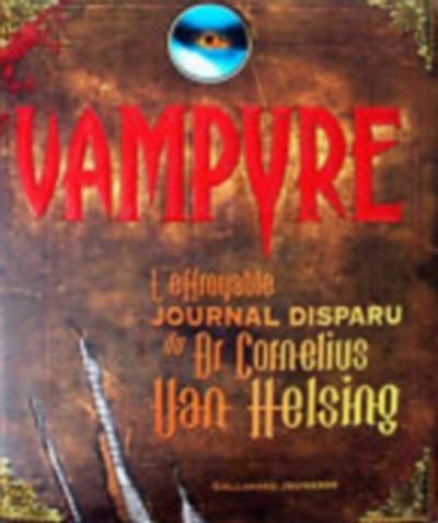 Couverture Vampyre, L'effroyable journal disparu du Dr Cornelius Van Helsing