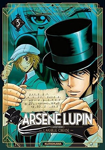 Couverture Arsène Lupin, L'aventurier, tome 3 : L'aiguille creuse