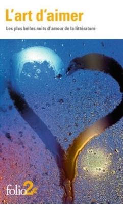Couverture L'art d'aimer : Les plus belles nuits d'amour de la littérature