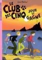 Couverture Le Club des Cinq joue et gagne Editions Hachette (Les Classiques de la Rose) 2007