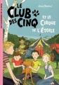 Couverture Le club des cinq et les saltimbanques / Le club des cinq et le cirque de l'étoile Editions Hachette (Les classiques de la rose) 2006