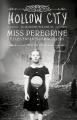 Couverture Miss Peregrine et les enfants particuliers, tome 2 : Hollow city Editions Bayard (Jeunesse) 2014