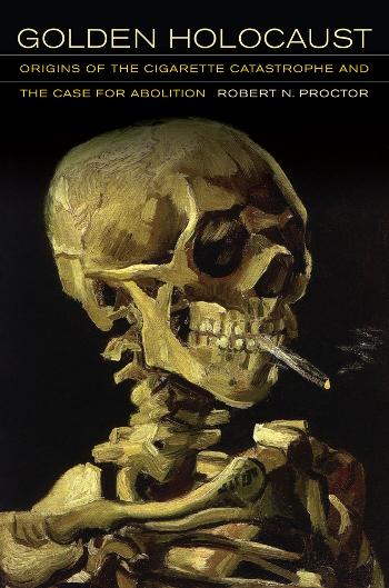 Couverture Golden Holocaust, La conspiration des industriels du tabac