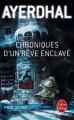 Couverture Chroniques d'un rêve enclavé Editions Le Livre de Poche 2016