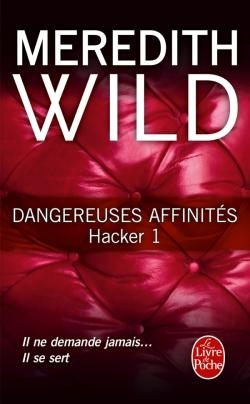 Couverture Hacker, tome 1 : Dangereuses affinités
