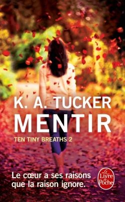 Couverture Ten tiny breaths, tome 2 : Mentir