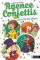 Couverture Agence confettis, tome 5 : Les rois du show Editions Nathan 2016