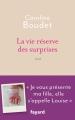 Couverture La vie réserve des surprises Editions Fayard 2016