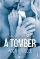 Couverture Insupportable... mais à tomber, tome 1 Editions Addictives 2016