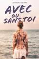 Couverture Avec ou sans toi Editions de La martinière (Fiction J.) 2016
