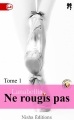 Couverture Ne rougis pas (Spicy), tome 1 Editions Nisha (Diamant noir) 2016