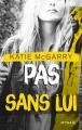 Couverture Hors Limites, tome 3 : Pas sans lui Editions Mosaïc 2016