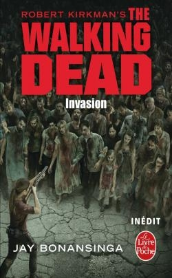 Couverture The Walking Dead (roman), tome 6 : Invasion