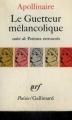 Couverture Le Guetteur mélancolique Editions Gallimard  (Poésie) 1970