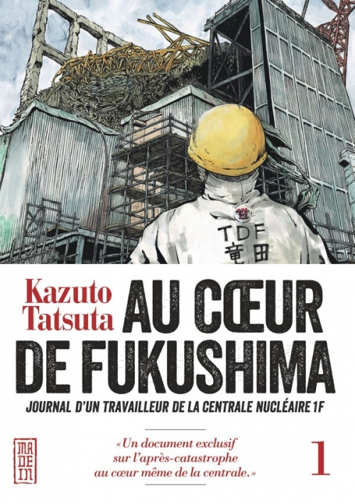 Couverture Au coeur de Fukushima, tome 1