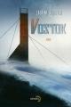 Couverture Vostok Editions Denoël (Lunes d'encre) 2016