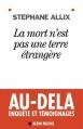 Couverture La mort n'est pas une terre étrangère Editions Albin Michel 2011