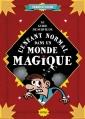 Couverture Le guide de survie de l'enfant normal dans un monde magique Editions Nathan 2016