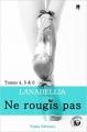 Couverture Ne rougis pas, intégrale (Spicy), tome 2 Editions Nisha (Diamant noir) 2016