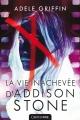 Couverture La Vie Inachevée d'Addison Stone Editions Castelmore 2015