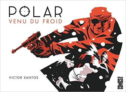 Couverture Polar, tome 1 : Venu du froid