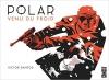 Couverture Polar, tome 1 : Venu du froid Editions Glénat 2016