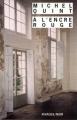 Couverture A l'encre rouge Editions Rivages (Noir) 2002
