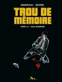 Couverture Trou de Mémoire, tome 1 : Gila monster Editions du Long Bec 2015
