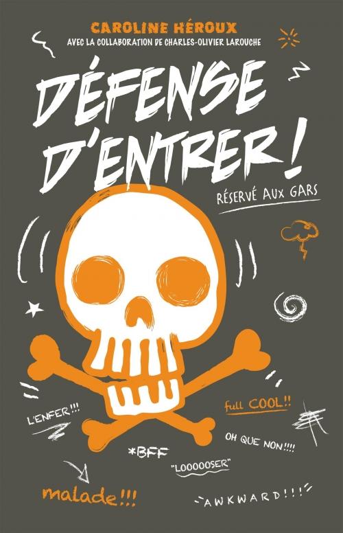 Couverture Défense d'entrer, tome 1 : Réservé aux gars