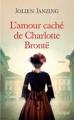 Couverture L'amour caché de Charlotte Brontë Editions L'archipel 2016